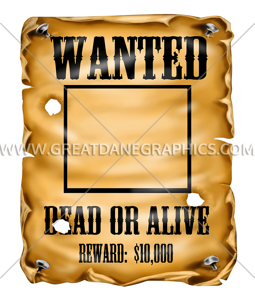 wanted poster production ready artwork for t shirt printing rh greatdanegraphics com wanted poster clipart free wanted poster clip art free download