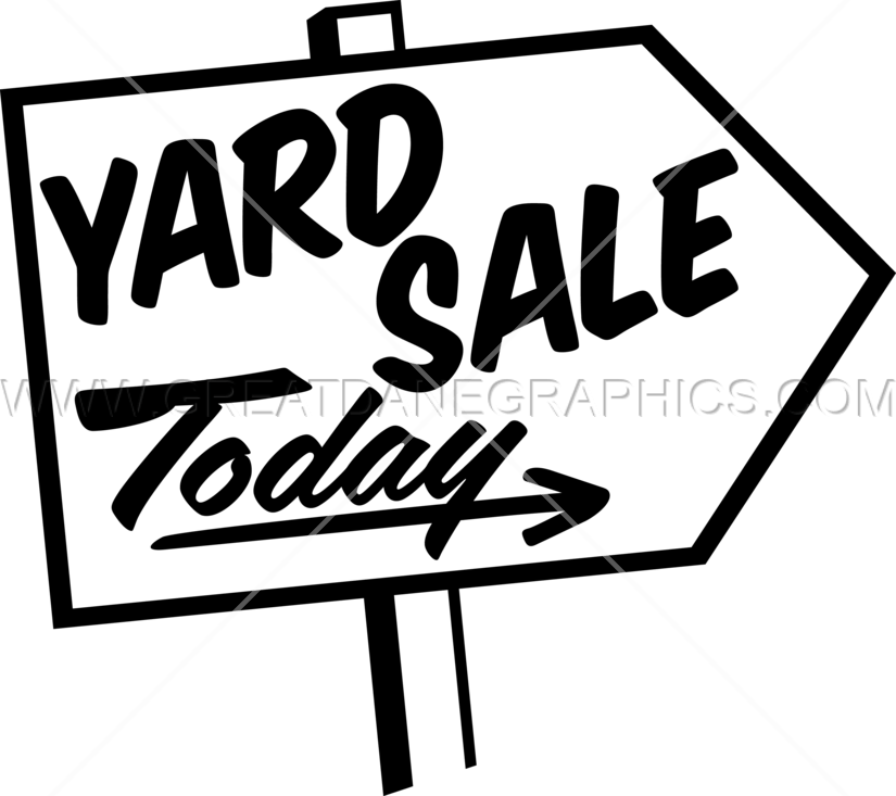 Yard Sale Sign Production Ready Artwork For T Shirt Printing