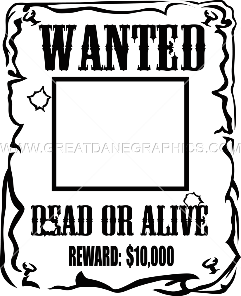 wanted poster production ready artwork for t shirt printing rh greatdanegraphics com blank wanted poster clipart